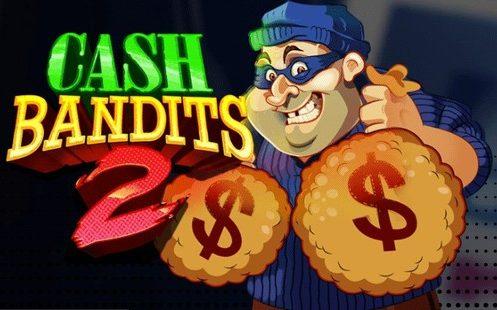 Cash Bandits 2 Slot Review