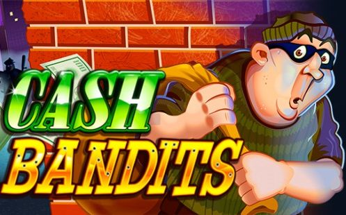 Cash Bandits Slot Machine By RTG
